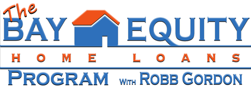 Bay Equity Home Loans with Robb Gordon