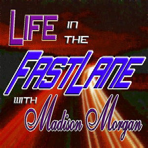 Life in the Fast LAne with Madison Morgan the Realistic Mystic on 780 KAZM Sedona Northern Arzona
